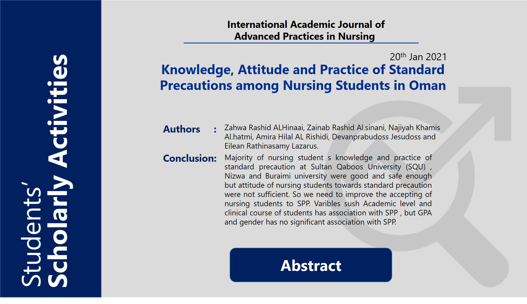 Knowledge, Attitude and Practice of Standard Precautions among Nursing Students in Oman